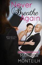 Never Breathe Again
