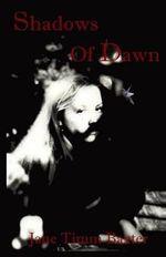 Shadows of Dawn - Jane Timm Baxter
