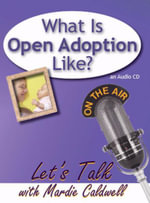 What Is Open Adoption Like