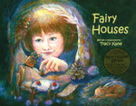 Fairy Houses - Tracy Kane