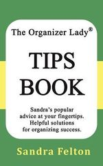 The Organizer Lady Tips Book - Sandra Felton