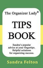 The Organizer Lady Tips Book - Sandra Felton
