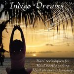 Indigo Dreams - Adult Relaxation : Guided Relaxation/Stress Management Techniques with Calming Music - Lori Lite