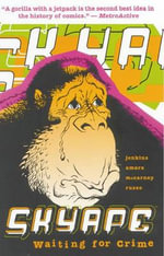 Sky Ape : Waiting for Crime - Phil Amara