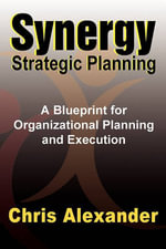 Synergy Strategic Planning - Chris Alexander
