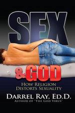 Sex and God - Darrel Ray