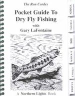 Pocket Guide to Dry Fly Fishing - Ron Cordes