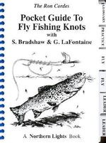 Pocket Guide to Fly Fishing Knots - Ron Cordes
