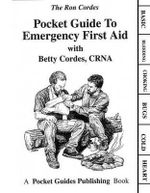 Pocket Guide to Emergency First Aid - Ron Cordes