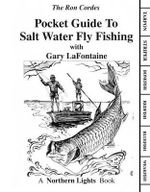 Pocket Guide to Salt Water Fly Fishing - Ron Cordes