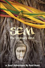 SEM : The Ordinary Mind - Rod Hunt