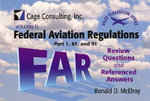 Federal Aviation Regulations Parts 1, 61, and 91 : Review Questions and Reference Answers - Ronald D. McElroy
