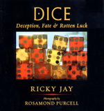 Dice : Deception, Fate & Rotten Luck - Ricky Jay