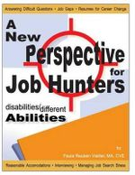 Disabilities / Different Abilities : A New Perspective for Job Hunters - Paula Reuben Vieillet