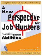 Disabilities / Different Abilities : A New Perspective for Job Hunters - Paula Reuben Vieillet