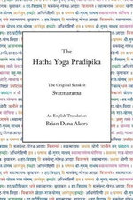 The Hatha Yoga Pradipika : The Original Sanskrit and an English Translation - Svatmarama