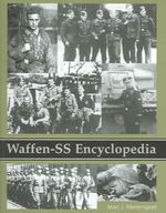 Waffen-SS Encyclopedia - Marc J. Rikmenspoel