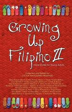 Growing Up Filipino II : More Stories for Young Adults