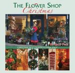 The Flower Shop Christmas : Christmas in a Country Flower Shop - Sally Page