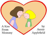 A Kiss From Mommy - Annie Applefield