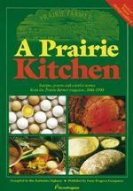 Prairie Kitchen : Recipes, Poems and Colorful Stories from the