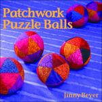 Patchwork Puzzle Balls - Jinny Beyer