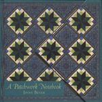 A Patchwork Notebook - Jinny Beyer