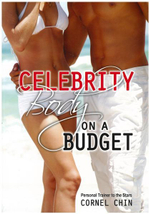 Celebrity Body on a Budget - Cornel Chin