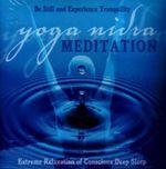 Yoga Nidra Meditation : Extreme Relaxation of Conscious Deep Sleep - Swami Jnaneshvara Bharati