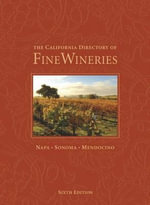 The California Directory of Fine Wineries : Napa, Sonoma, Mendocino - K Reka Badger