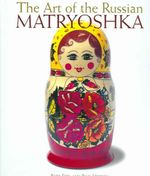 The Art of the Russian Matryoshka - Rett Ertl