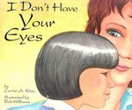I Don't Have Your Eyes - Carrie A Kitze
