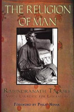 The Religion of Man - Rabindranath Tagore