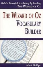 The Wizard of Oz Vocabulary Builder - Mark Phillips
