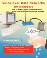 Voice Over Data Networks for Managers - Lawrence James Harte