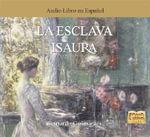La Esclava Isaura - Bernardo Guimaraes
