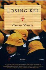 Losing Kei - Suzanne Kamata