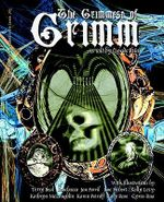 The Grimmest of Grimm - Brothers Grimm