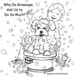 Life Lessons : Have You Ever Wondered Why Grown-Ups Ask You to Do So Much? This Book Will Tell You Why! - Stephanie Fairchild Fister