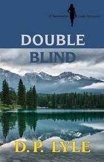 Double Blind - D P Lyle