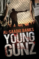 Young Gunz - Al-Saadiq Banks