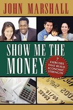 Show Me the Money - John Davis Marshall