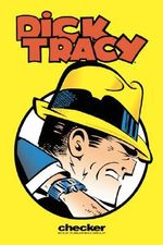 Dick Tracy : The Collins Casefiles : Volume 1 - Max Allan Collins