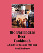 The Bartenders Beer Cookbook - Paul, E Barbano