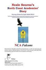 Neale Sourna's North Coast Academies' Diary, Volume 1, #1--Laila : Cozy with Daddy - Neale Sourna