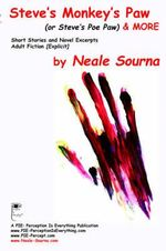 Steve's Monkey's Paw & More - Neale Sourna