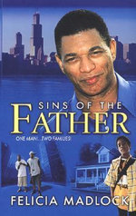Sins of the Father - Felicia Madlock