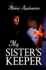 My Sister's Keeper - Mavis Applewater