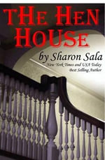 The Hen House - Sharon Sala