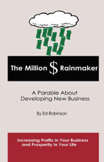 The Million $ Rainmaker - Edward E Robinson